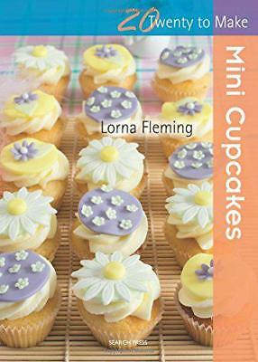 Mini Cupcakes (Twenty to Make) by Lorna Fleming | Paperback Book | 9781782210641