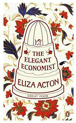 The Elegant Economist (Penguin Great Food) by Eliza Acton | Paperback Book | 978