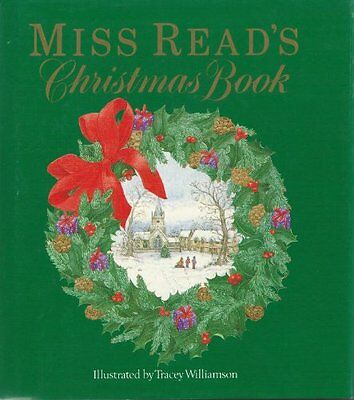 """""""Miss Read's"""" Christmas Book,Miss Read, Tracey Williamson"""