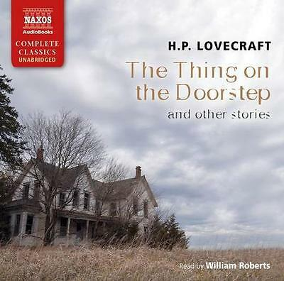 Lovecraft: The Thing On The Doorstep [Unabridged] [Naxos AudioBooks: NA0110] (Na