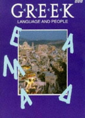 Greek Language and People. A BBC television course in Modern Greek for Beginne,
