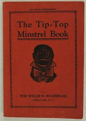 Vintage Music Book THE TIP TOP MISTREL BOOK Willis Bugbee Syracuse NY 1925