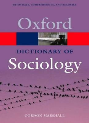 A Dictionary of Sociology (Oxford Paperback Reference),Gordon Marshall