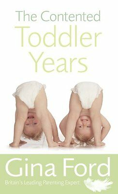 The Contented Toddler Years,Gina Ford