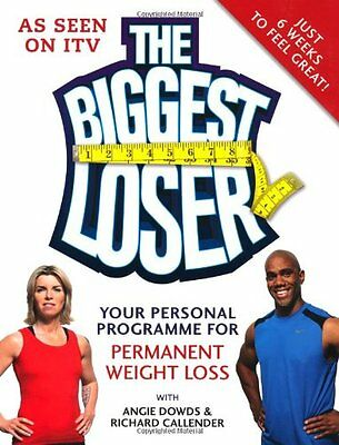 The Biggest Loser: Your Personal Programme for Permanent Weight Loss (Diets),Ha