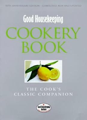 """Good Housekeeping"" Cookery Book: The Cook's Classic Companion (Good Housekeep,"