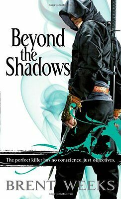 Beyond The Shadows: Book 3 of the Night Angel,Brent Weeks