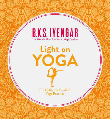 Light on Yoga, B. K. S. Iyengar