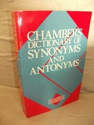 Chambers Dictionary of Synonyms and Antonyms,Martin H. Manser