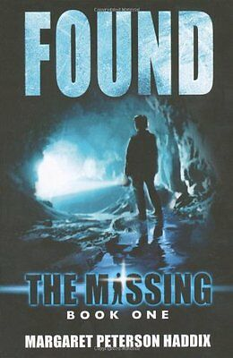 1: Found (The Missing),Margaret Peterson-Haddix