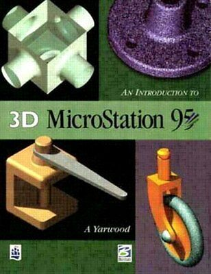 An Introduction to 3D MicroStation '95,Mr A. Yarwood