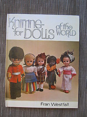 KNITTING FOR DOLLS OF THE WORLD Fran Westfall hardcover vintage craft book 1971