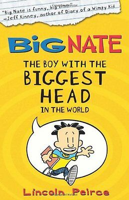 The Boy with the Biggest Head in the World (Big Nate, Book 1),Lincoln Peirce
