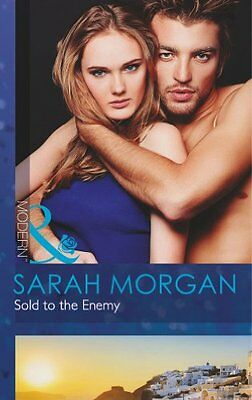 Sold to the Enemy (Mills & Boon Modern),Sarah Morgan