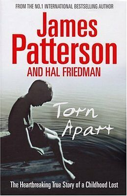 Torn Apart: The Heartbreaking Story of a Childhood Lost,James Patterson
