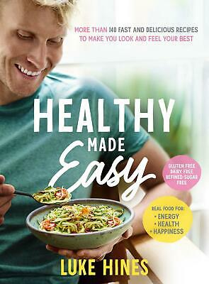 Healthy Made Easy by Luke Hines (English) Paperback Book Free Shipping!