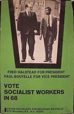 1968 Fred Halstead for President Campaign Vote Socialist Workers Poster
