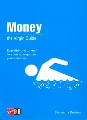 Money: The Virgin Guide (Virgin Lifestyle Reference),Samantha Downes