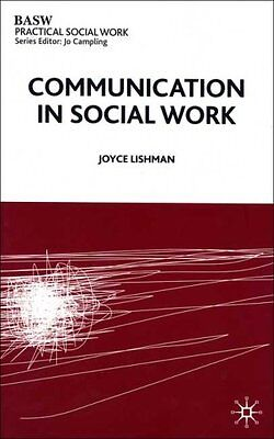 Communication in Social Work (British Association of Social Workers (BASW) Pra,