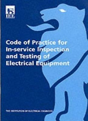 Code of Practice for In-Service Inspection and Testing of Electrical Equipment,