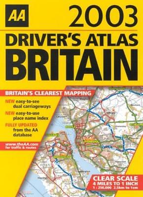 Driver's Atlas of Britain 2003 (AA Atlases),