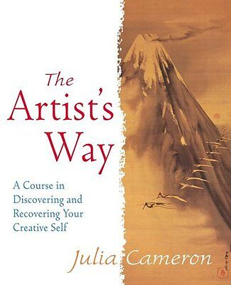 The Artist's Way: A Course in Discovering and Recovering Your Creative Self,Jul