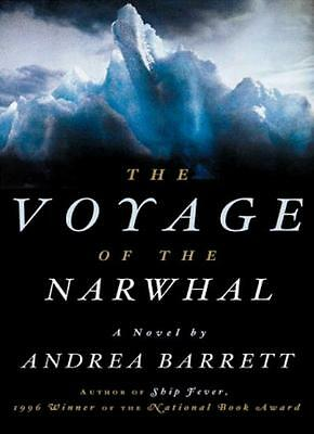 "The Voyage of the ""Narwhal"",A Barrett"