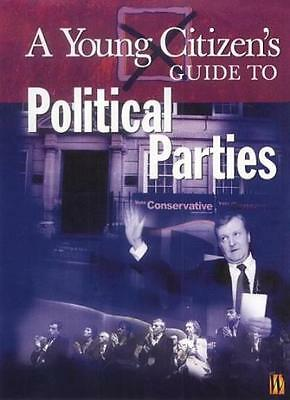 A Young Citizen's Guide to: Political Parties,Patricia Levy