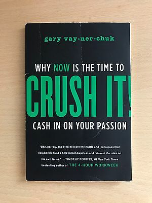 Crush It!: Why Now is the Time to Cash in on Your Passion by Gary Vaynerchuk (P…
