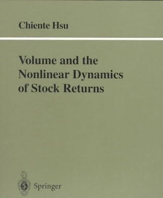 Volume and the Nonlinear Dynamics of Stock Returns by Chiente Hsu (English) Pape