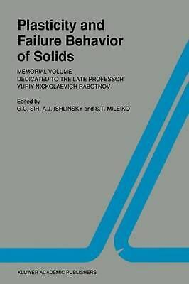 Plasticity and failure behavior of solids: Memorial volume dedicated to the late