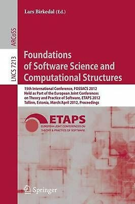 Foundations of Software Science and Computational Structures: 15th International