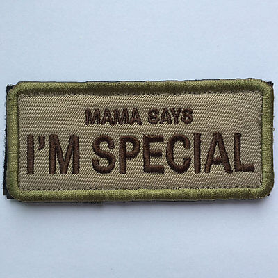 MAMA SAYS I'M SPECIAL Funny Decorative Morale Patch Army Cap Bag Uniform Decal