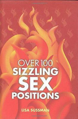 Over 100 Sizzling Sex Positions by Lisa Sussman | Hardcover Book | 9781847322135