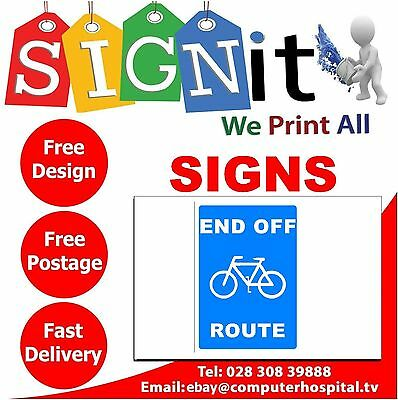 End Of Cycle Route Sticker, Correx Plastic Or Aluminium Sign - JJ003