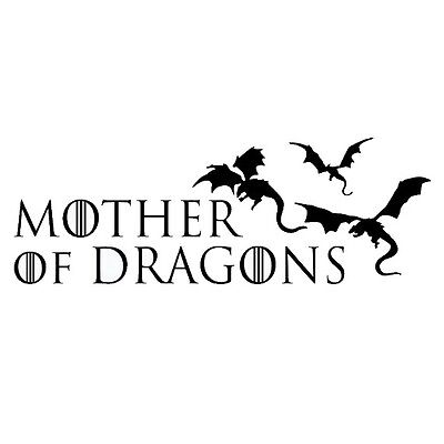 Vinyl Decal Truck Car Sticker Laptop - Game Of Thrones Mother Of Dragons