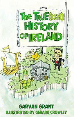 The True(Ish) History of Ireland by Garvan Grant | Paperback Book | 978178117273