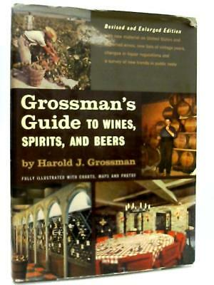 Guide to Wines, Spirits, and Beers  Book (Harold J. Grossman - 1955) (ID:61580)