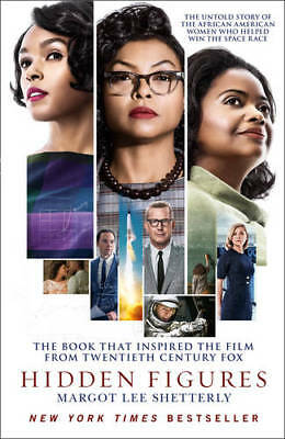 Hidden Figures: The Untold Story of the African , Shetterly, Margot Lee, New