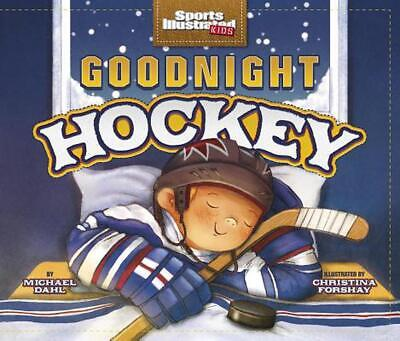 Goodnight Hockey by Michael Dahl (English) Paperback Book Free Shipping!