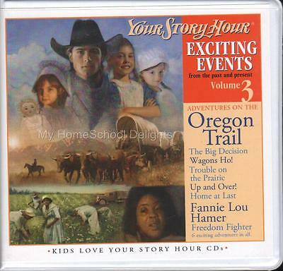 New YOUR STORY HOUR EXCITING EVENTS Volume 3 Audio CD Set Oregon Trail