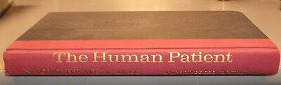 The Human Patient by Naomi Remen (1980, Hardcover) 1st edition
