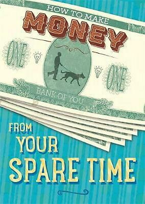 How to Make Money from Your Spare Time by Rita Storey Hardcover Book Free Shippi