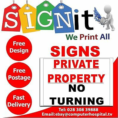 Private Property No Turning Sticker, Correx Plastic Or Aluminium Sign - NN0058