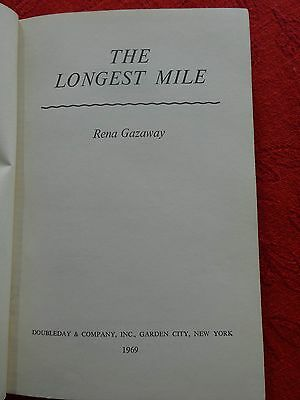 The Longest Mile by Rena Gazaway — A First Edition!