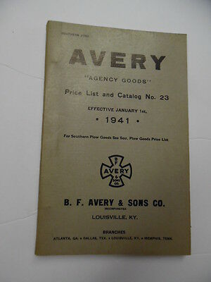 1941 B.F. Avery & Sons Agency Goods Dealer Price List and Catalog Plows More