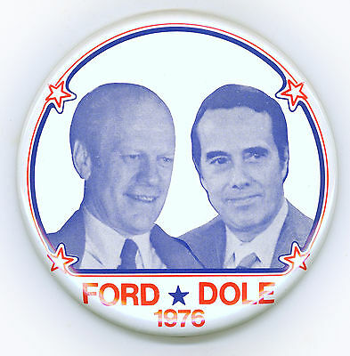 "* Perfection~  "" FORD * DOLE  1976 ""  ~  1976 Campaign Button"