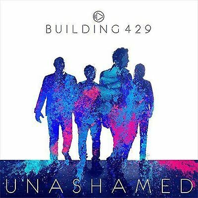 NEW (Sealed) Unashamed * by Building 429 (CD, Sep-2015, Provident Music)