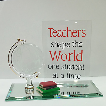 Glass Baron Teachers Shape The World Plaque and Globe