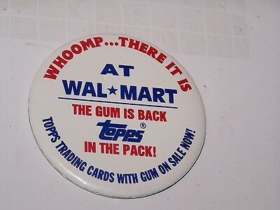"Wal*Mart The Gum Is Back Topps Trading Cards with gum 3"" pin pinback button"